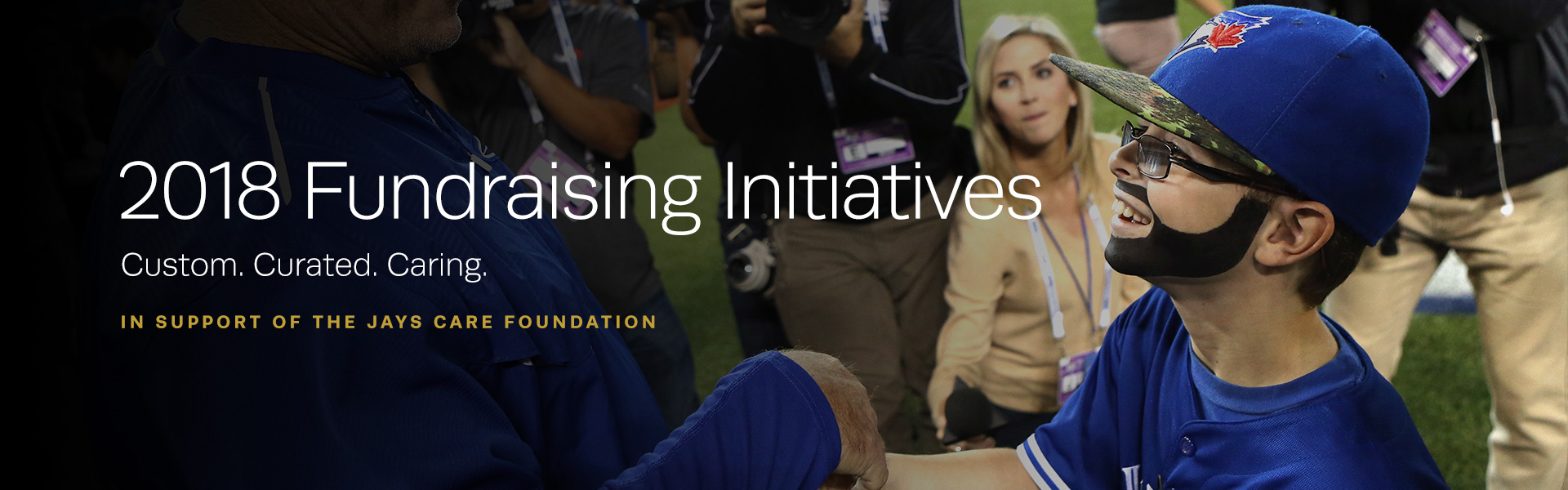 2018 Fundraising Initiatives Jays Care Foundation